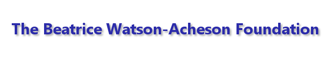 The Beatrice Watson-Acheson Foundation